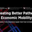 Creating Better Pathways to Economic Mobility | Harvard University