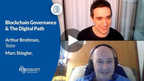Arthur Breitman, Tezos: Blockchain Governance | Marc Stiegler: The Digital Path