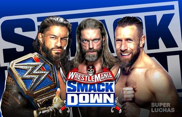 WWE SMACKDOWN 9 de abril 2021 | Resultados en vivo | Edición WRESTLEMANIA