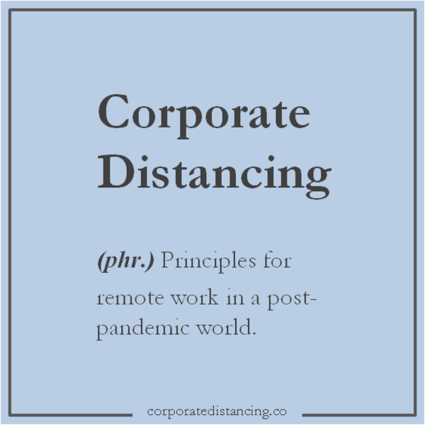 Corporate Distancing