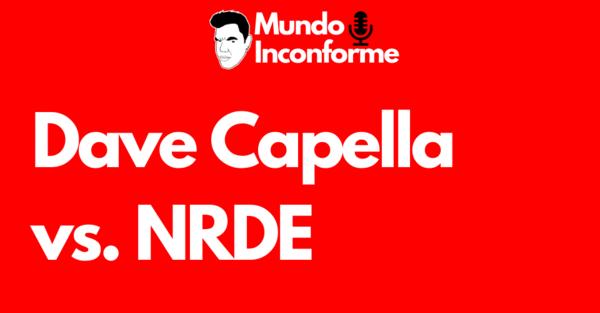 Análisis del caso: David Capella y NRDE