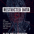 Restricted Data: The History of Nuclear Secrecy in the United States, Wellerstein