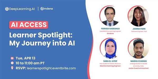 Learner Spotlight: My Journey into AI    10:00 AM