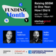 Raising $55M in One Year: How I Did It   12:00 PM