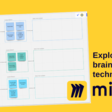 Exploring 8 brainstorming techniques with Miro [VIDEO]
