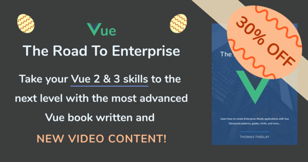 Vue- The Road To Enterprise