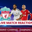 Real Madrid v Liverpool   Match Reaction   Champions League