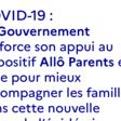 Le Gouvernement renforce son appui au dispositif Allô Parents en crise pour mieux accompagner les familles dans cette nouvelle phase de l'épidémie