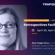 Retrospectives Facilitation Masterclass Taster with Aino Vonge Corry - Tuesday, 20 April at 1600