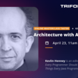 Architecture with Agility Masterclass Taster with Kevlin Henney - Friday, 23 April at 1100