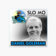 Slo Mo: A Podcast with Mo Gawdat: Daniel Goleman