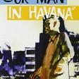Our Man in Havana (1959) - TV Films UK