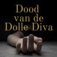 Dood van de Dolle Diva