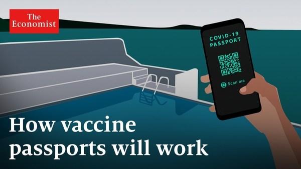 Can vaccine passports kickstart the economy?   The Economist (Video)