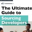 The Ultimate Guide to Sourcing Developers