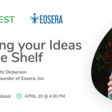 Getting your Ideas on the Shelf | Meetup