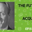 Ep 344: The Future Of Talent Acquisition - Josh Bersin