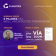Webinar Series: 5 Pilares del Well-Architected Framework