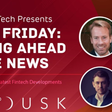 Flash Friday: Staying ahead of the news with Holland Fintech - 23rd April