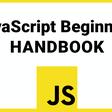 The JavaScript Beginner's Handbook (2020 Edition)