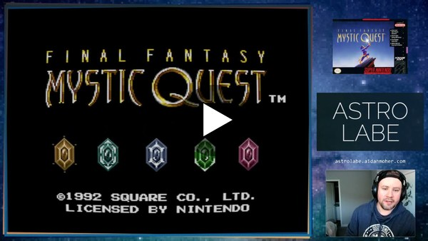 Playing Final Fantasy Mystic Quest (Super Nintendo) for Astrolabe #16's LTTP Column