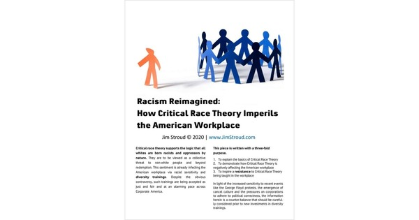 Racism Reimagined: How Critical Race Theory Imperils the American Workplace, by Jim Stroud