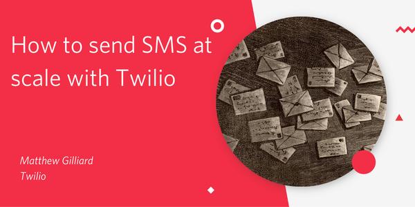 Gửi SMS trên quy mô lớn với Twilio