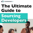 The Ultimate Guide to Sourcing Developers (PDF)