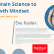 From Neuroplasticity to Growth Mindset - with Eva Kasiak - Wednesday, 28 April at 1900