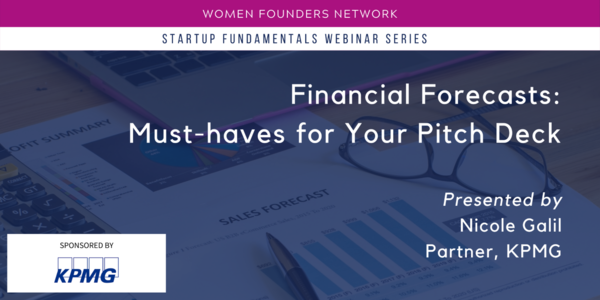 April 20 | Financial Forecasts: Must-Haves for Your Pitch Deck