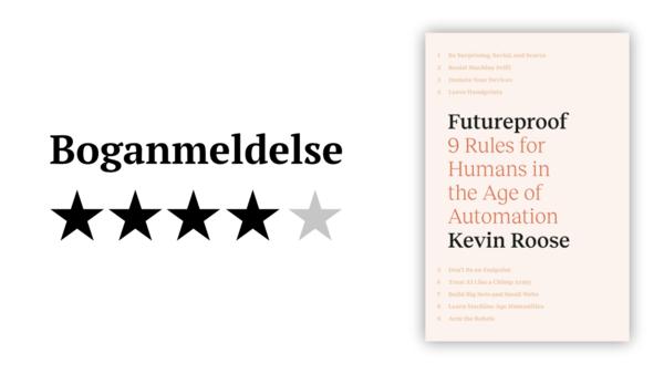 Boganmeldelse: 'Futureproof' af Kevin Roose