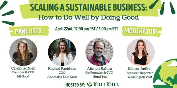 Scaling a Sustainable Business: How To Do Well By Doing Good | 12:00 PM