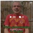 Tricky Pronounciations