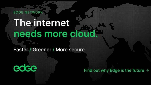 The Cloud Is Not Enough | Edge