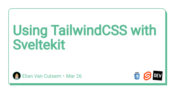 Using TailwindCSS with Sveltekit