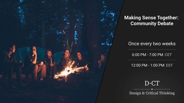 Making Sense Together: Community Debate | Meetup