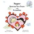 Super Korean New Years with Grandma