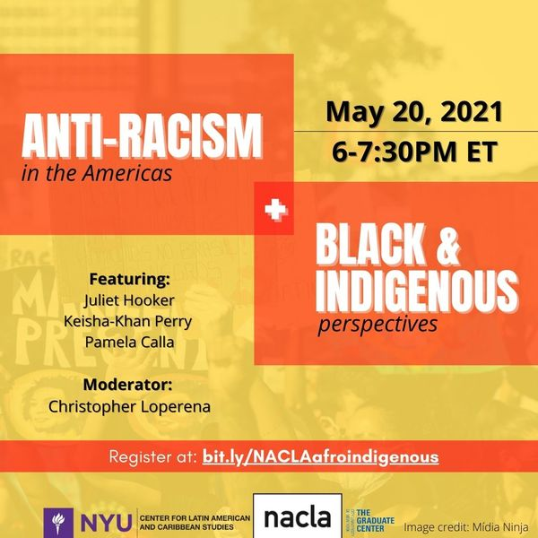Upcoming event: May 20, anti-racism in the Americas--black and indigenous perspectives