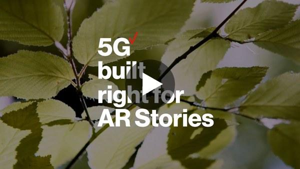 5G Built Right For AR Stories | Verizon