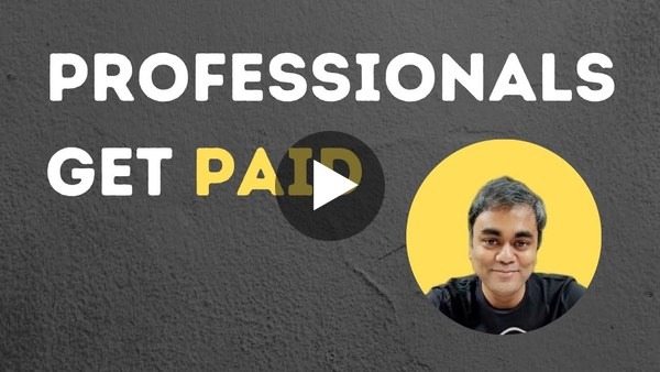 Are you a professional if you don't get paid for your work?