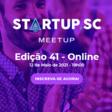 41º Meetup Startup SC