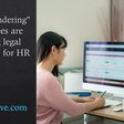"""Why """"wandering"""" employees are creating legal headaches for HR"""