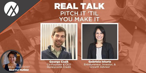 Real Talk - Pitch It 'Til You Make It | 1:00 PM