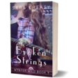 NEW: Broken Strings: Wynter Wild Book 9
