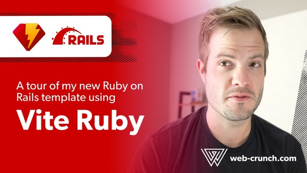 A tour of my new Vite Ruby on Rails application template