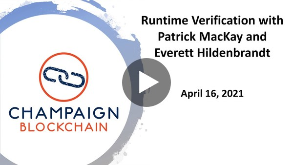 Runtime Verification with Patrick MacKay and Everett Hildenbrandt
