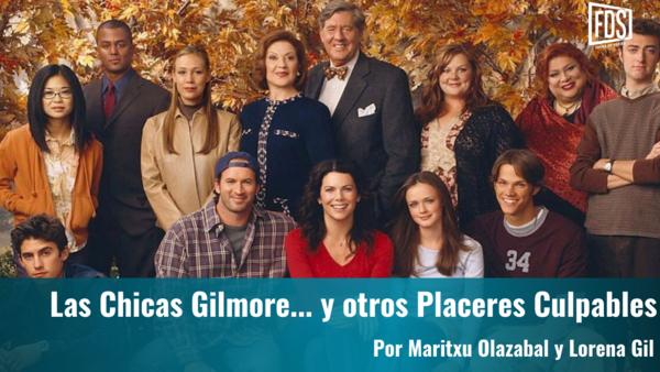 Placeres culpables | 'Las chicas Gilmore' - Fuera de Series