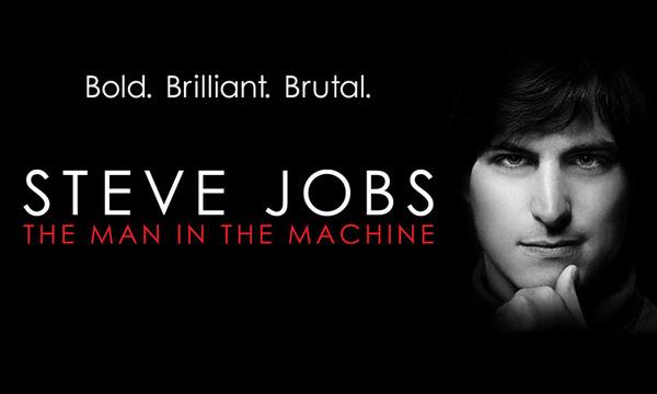 Cartel promocional del documental sobre Steve Jobs: Bold. Brilliant. Brutal.