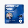 Mortgage Vault Podcast: Can VA lending be the next big thing in mortgage markets: In conversation with Michael Oursler, COO at NewDay USA on Apple Podcasts