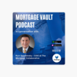 Mortgage Vault Podcast: How the Mortgage Collaborative brings 'Power of Network' to mortgage lenders : In conversation with Rich Swerbinsky, COO at The Mortgage Collaborative on Apple Podcasts